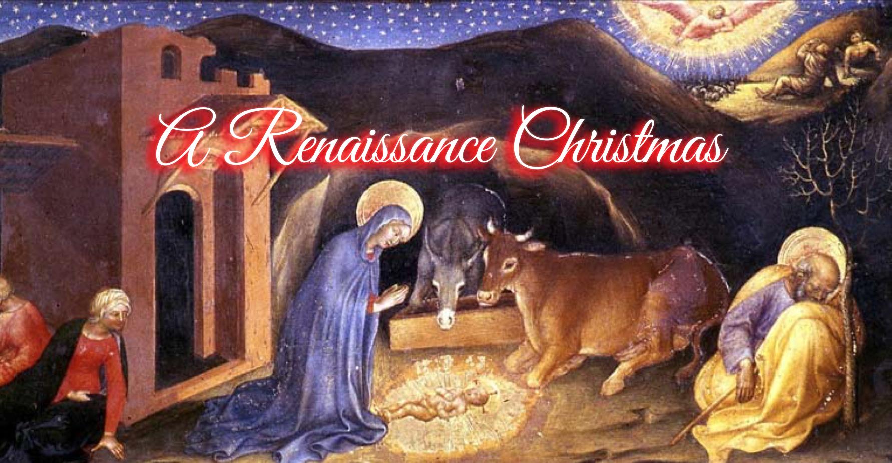 A Renaissance Christmas - Rocky Ruggiero Cultural Programs for the Arts