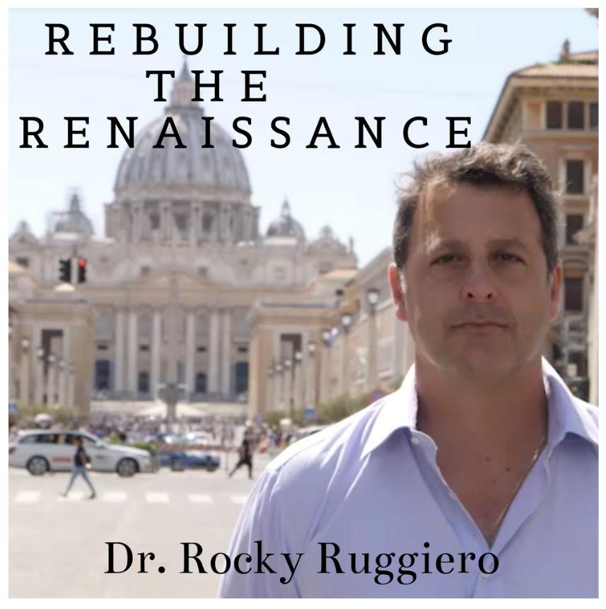 Rebuilding the Renaissance Podcast