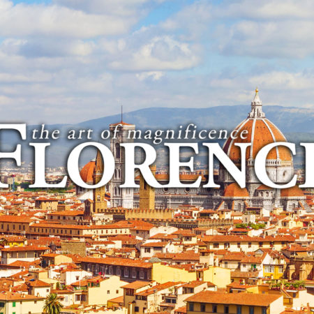 Florence: The Art of Magnificence