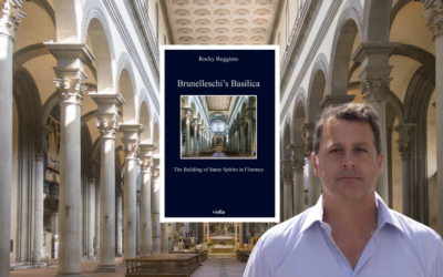"""Brunelleschi's Basilica: The Building of Santo Spirito in Florence"""